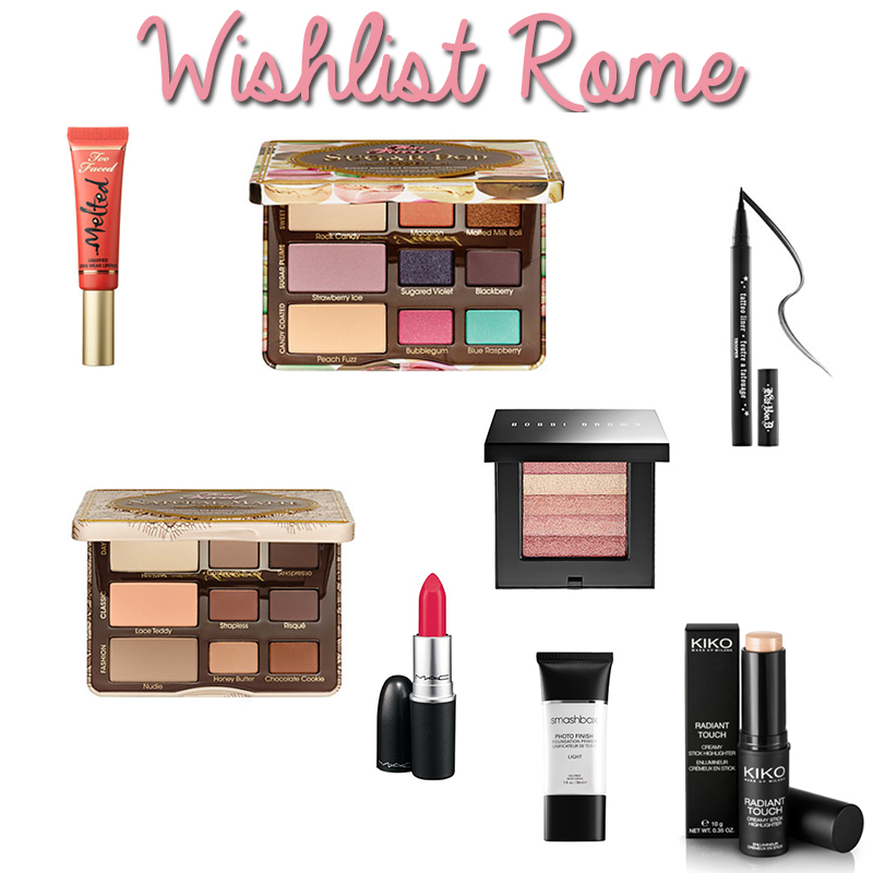 Make-up Wishlist Rome